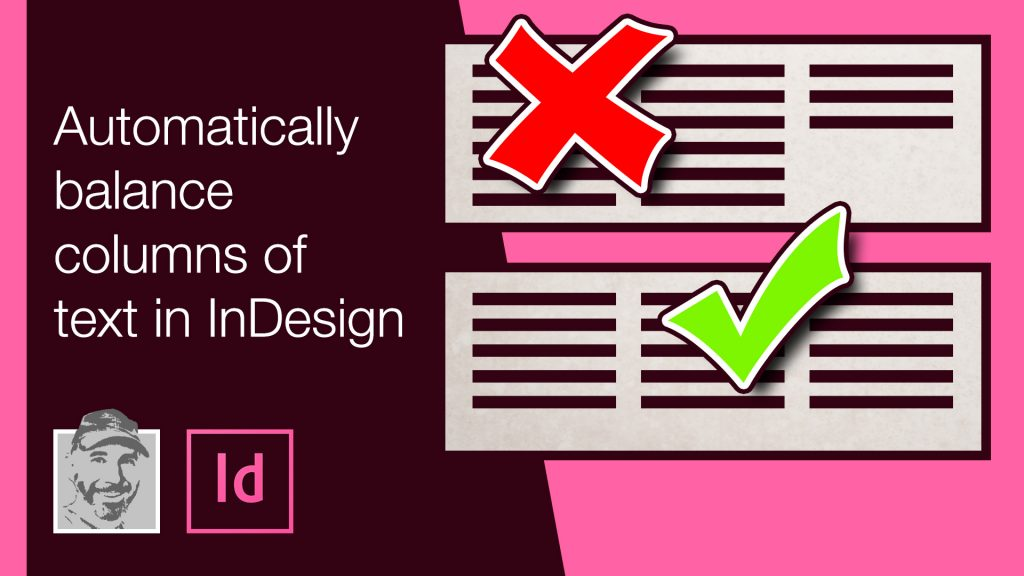 Automatically balance columns of text in InDesign