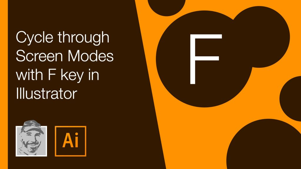 Cycle through Screen Modes with F key in Illustrator