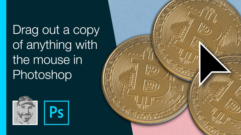 Drag out a copy of anything with the mouse in Photoshop