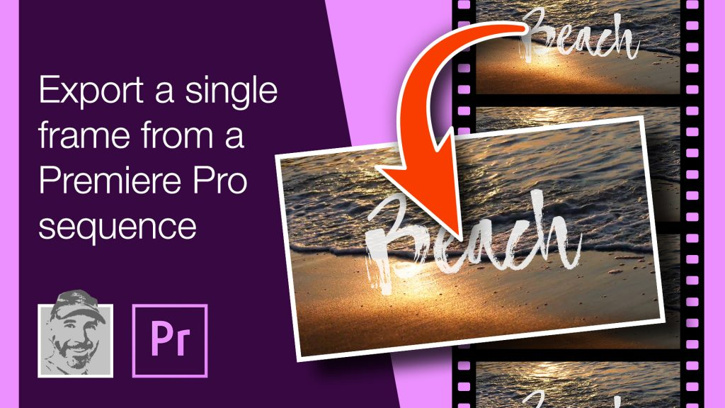 Export a single frame from a Premiere Pro sequence