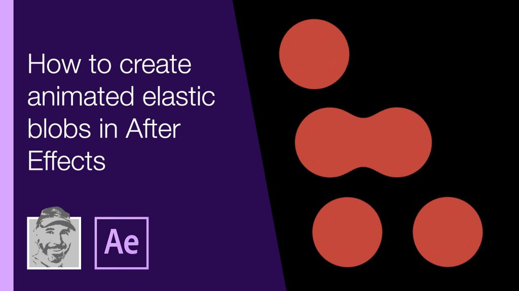 How to create elastic animated blobs in After Effects