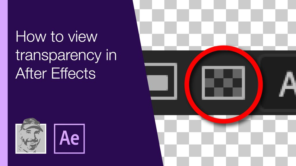 How to view transparency in After Effects