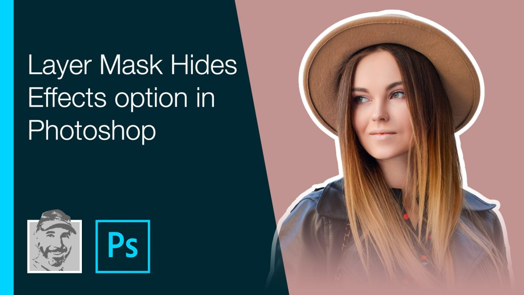 Layer Mask Hides Effects option in Photoshop