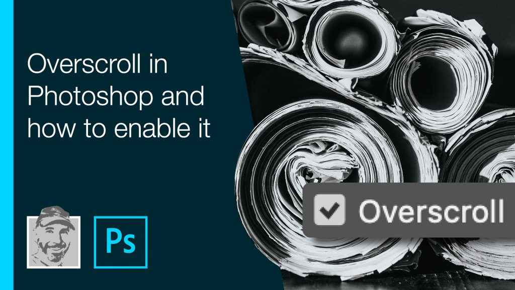 Overscroll in Photoshop and how to enable it