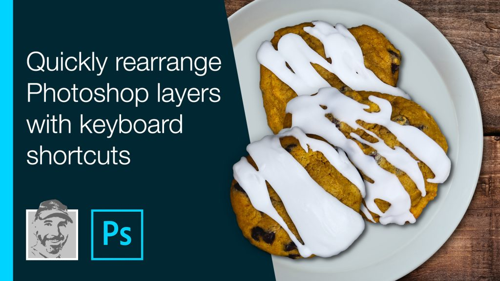 Quickly rearrange Photoshop layers with keyboard shortcuts