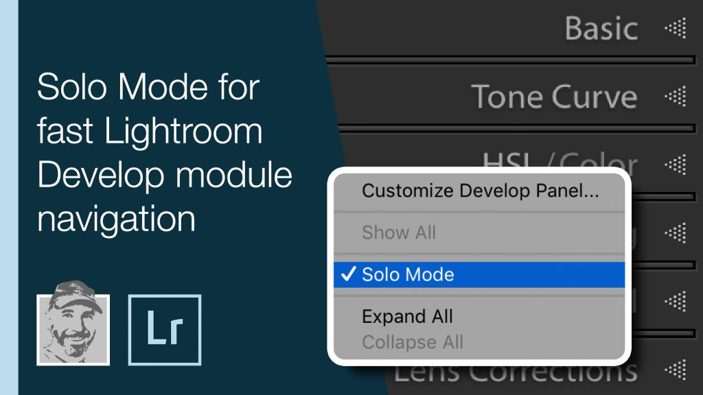 Solo Mode for fast Lightroom Develop module navigation