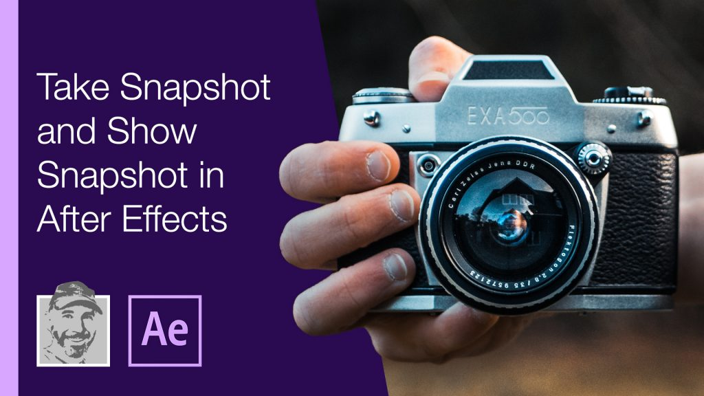 Take Snapshot and Show Snapshot in After Effects
