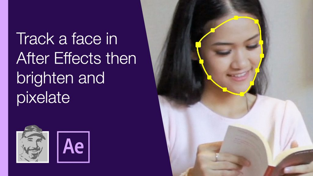 Track a face in After Effects then brighten and pixelate